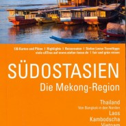 Stefan Loose Travel Handbuch Sdostasien  Die Mekong-Region Lebensader einer ganzen Region